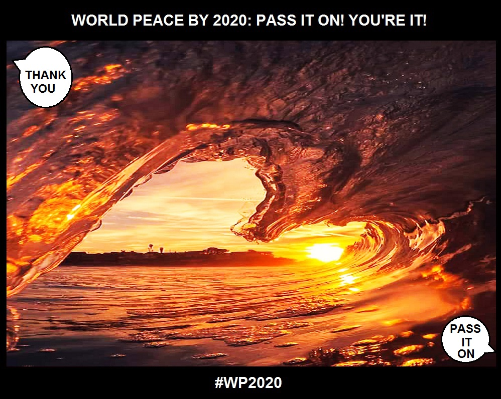ACKNOWLEDGEMENT AS A POWER-Pass It On!-WORLD PEACE BY 2020-CHARLESCRAWSHAW