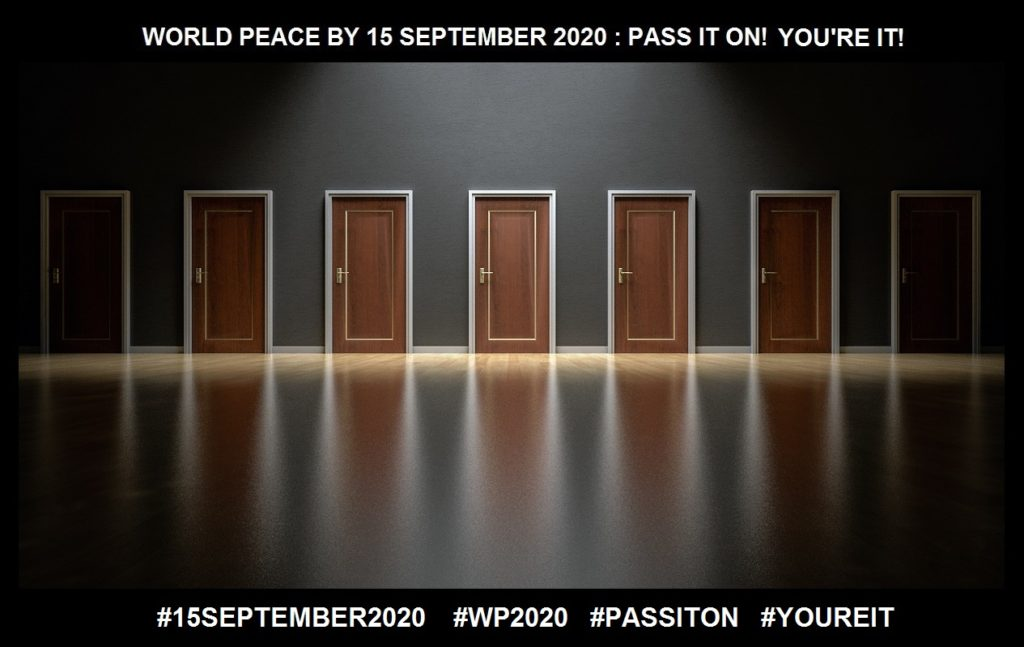 Choice-An Ability to Create in Any and All Situations-18 of 36-WORLD PEACE ON Tuesday 15 September 2020