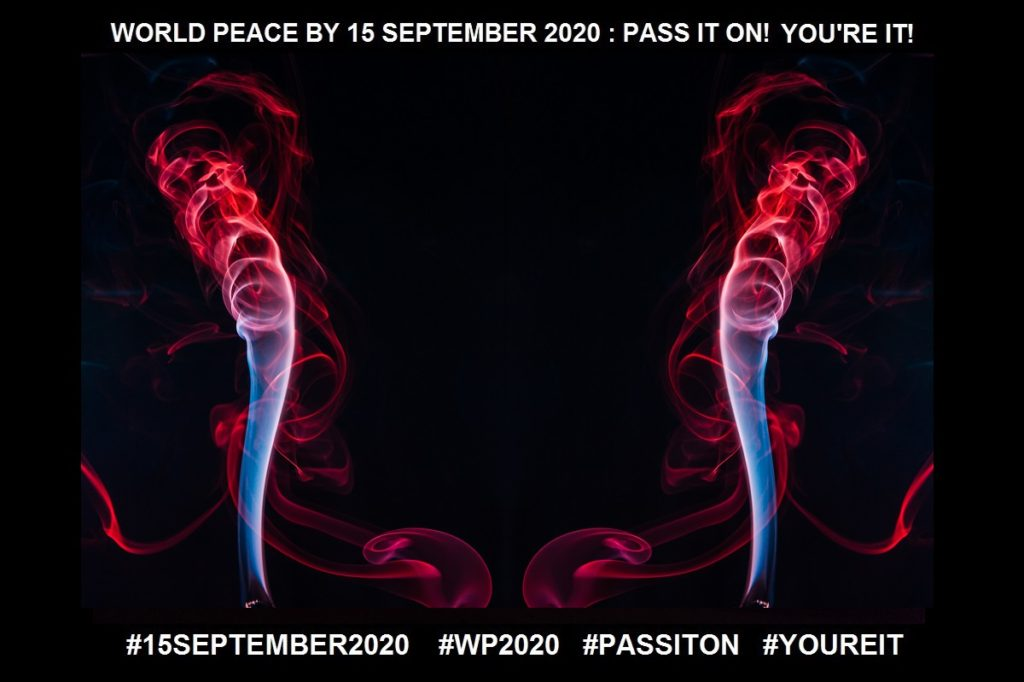 """Transformation-More than """"Just Change!""""-23 of 36-WORLD PEACE ON Tuesday 15 September 2020"""