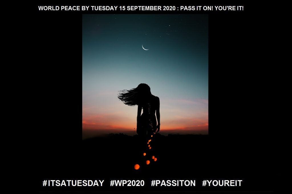 Existence-State of Living-30 of 36-WORLD PEACE ON Tuesday 15 September 2020