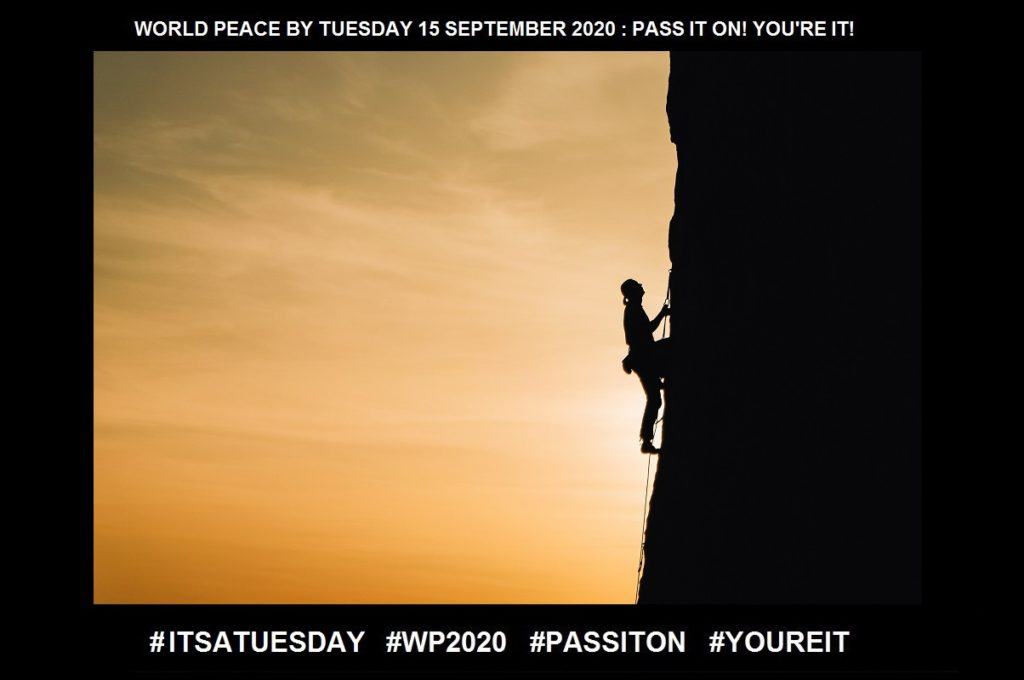 Challenge-A Call to Prove Something-11 of 65-WORLD PEACE ON Tuesday 15 September 2020