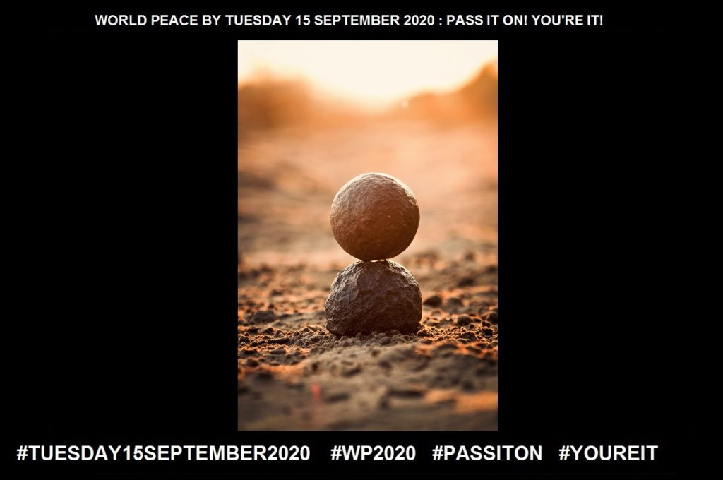 Initiative-The Ability to Assess and Start Things Independently-36 of 36-WORLD PEACE ON Tuesday 15 September 2020