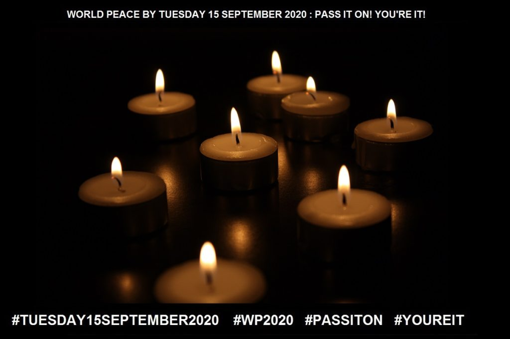 Harmony-Balanced and Poised-15 of 65-WORLD PEACE ON Tuesday 15 September 2020