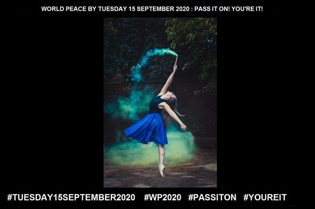 Positive-Constructive, Optimistic, or Confident-2 of 65-WORLD PEACE ON Tuesday 15 September 2020