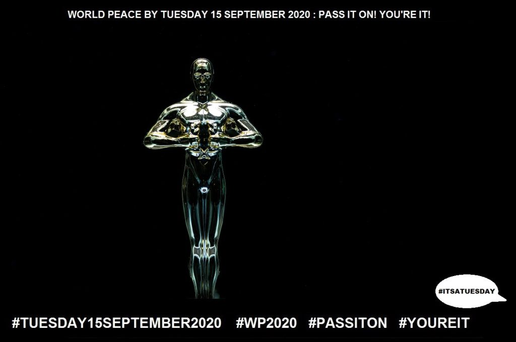Respect-Admire Deeply-27 of 65-WORLD PEACE ON Tuesday 15 September 2020