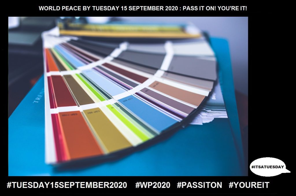Choice-Act of Making a Selection-34 of 65-WORLD PEACE ON Tuesday 15 September 2020