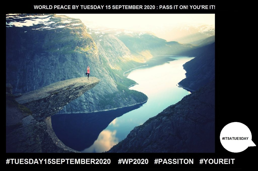 Balance-Put in a Steady Position-42 of 65-WORLD PEACE ON Tuesday 15 September 2020