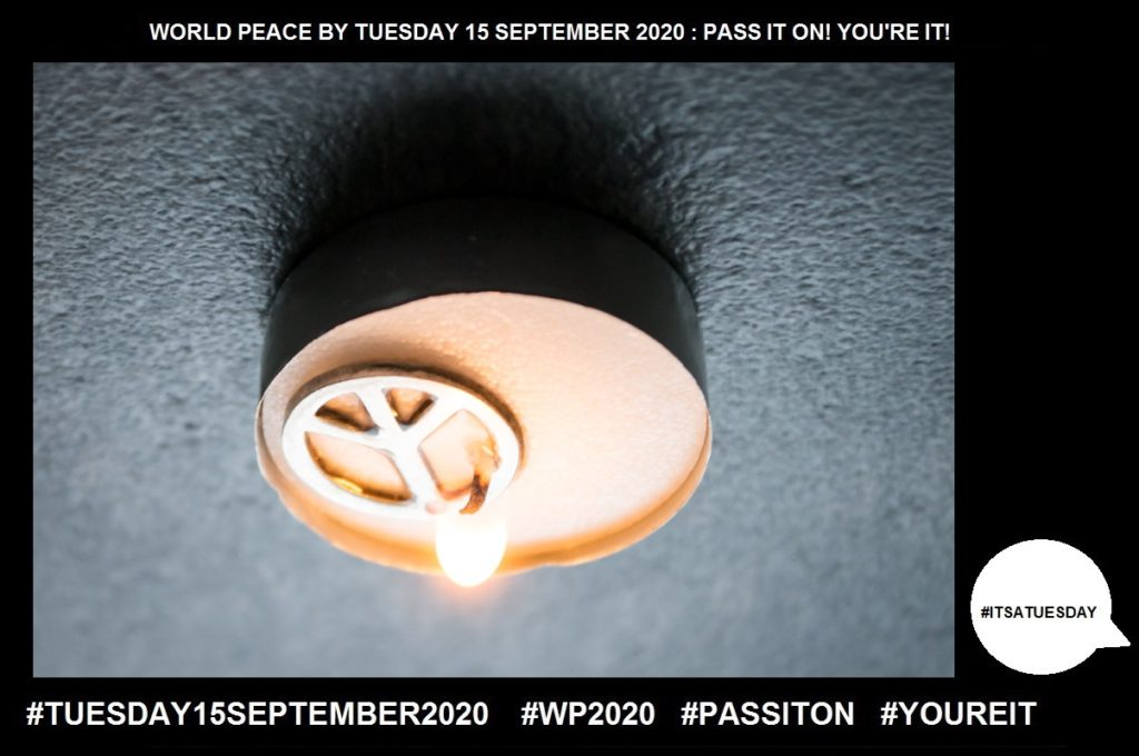 Peace-Freedom From Disturbance-55 of 65-WORLD PEACE ON Tuesday 15 September 2020