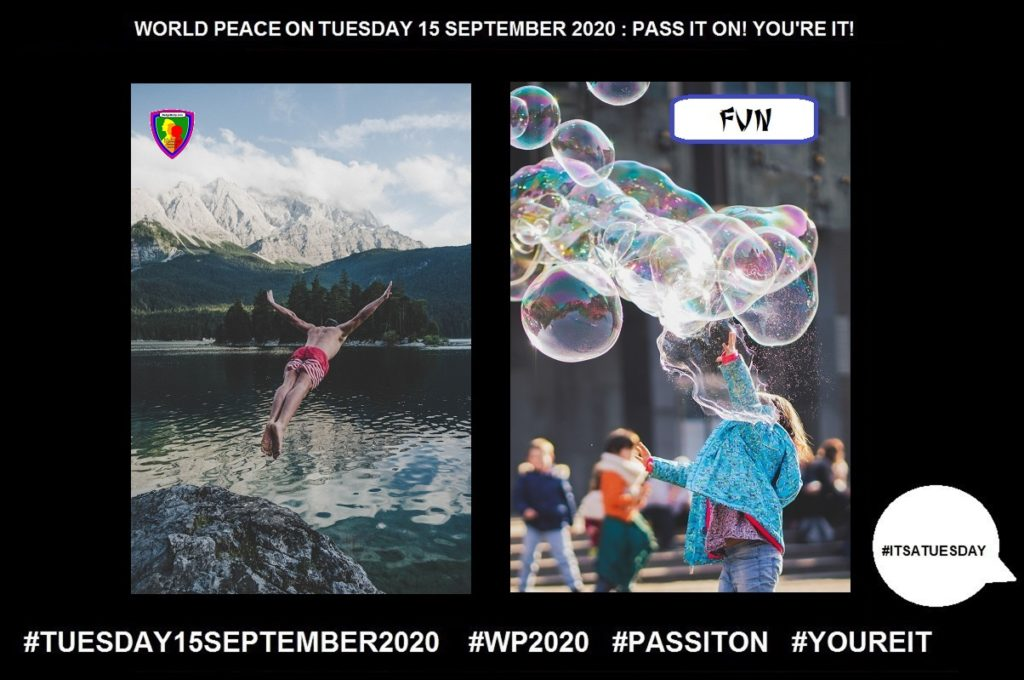 Fun-Enjoyment and Amusement-7 of 55-WORLD PEACE ON Tuesday 15 September 2020