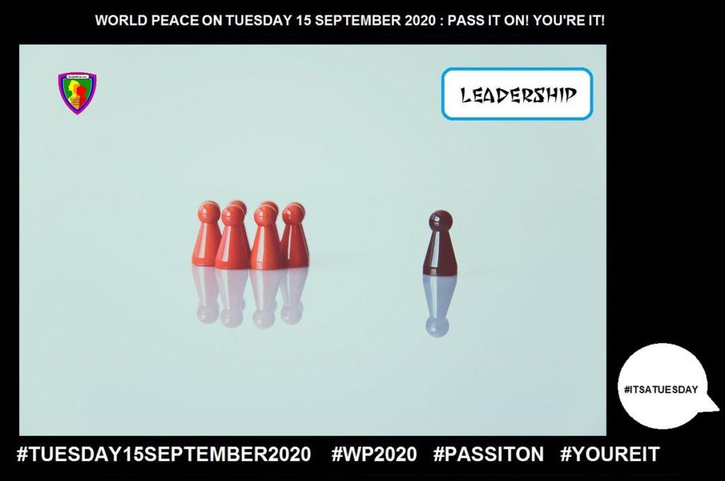 Leadership-Social Influence-6 of 55-WORLD PEACE ON Tuesday 15 September 2020